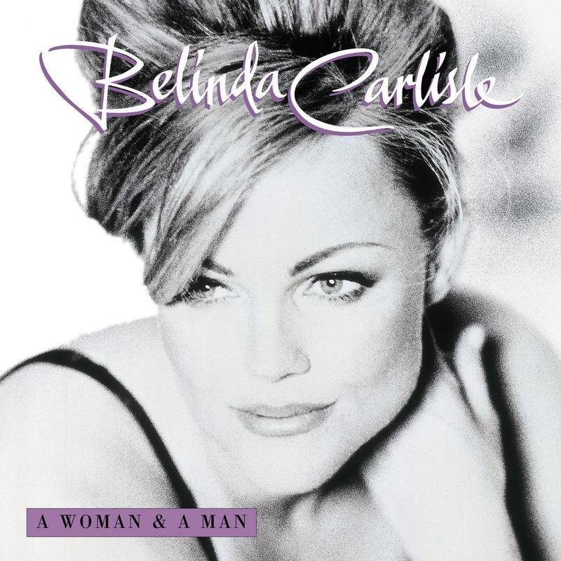 """""""A Woman And A Man"""", the sixth studio album by Belinda Carlisle, is released"""
