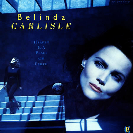 """Belinda Carlisle releases her solo single """"Heaven Is a Place on Earth"""""""