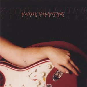 "Kathy Valentine releases her solo album ""Light Years"""