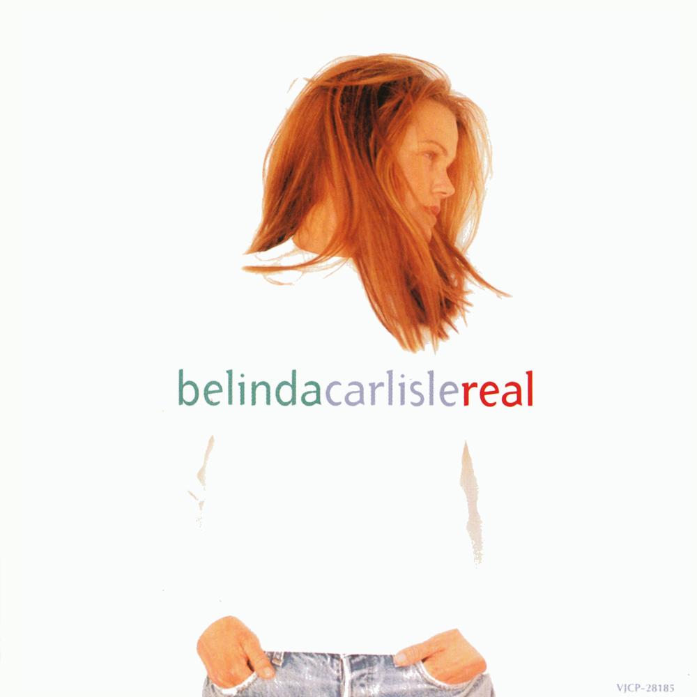 """Real"", the fifth studio album by Belinda Carlisle, is released"