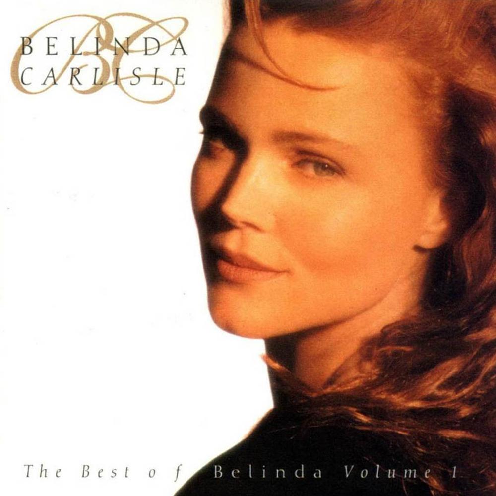 """Belinda Carlisle releases """"The Best of Belinda, Volume 1"""""""