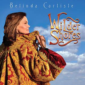 Belinda Carlisle – Wilder Shores