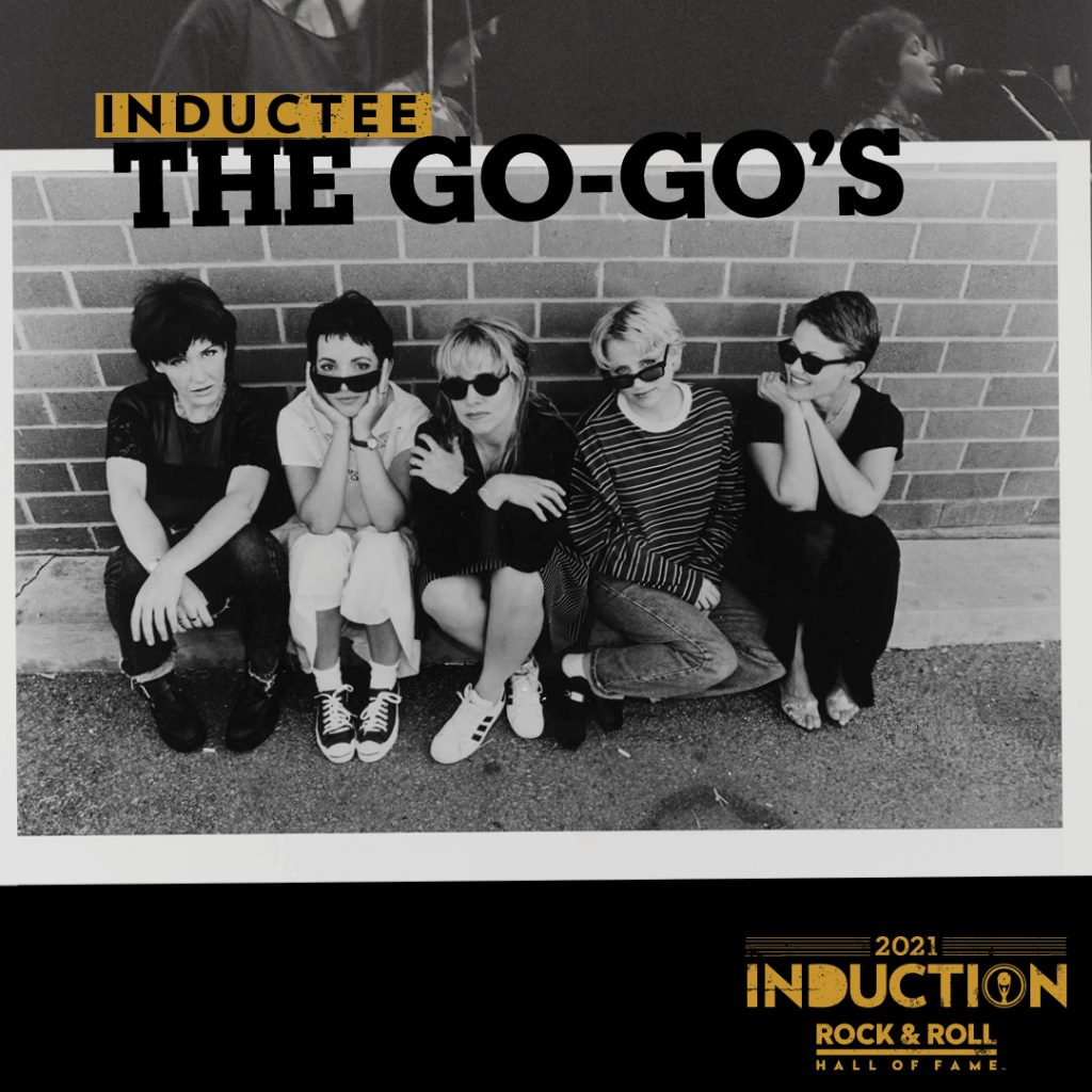 The Go-Go's Are Announced As Inductees Into the 2021 Rock & Roll Hall of Fame!
